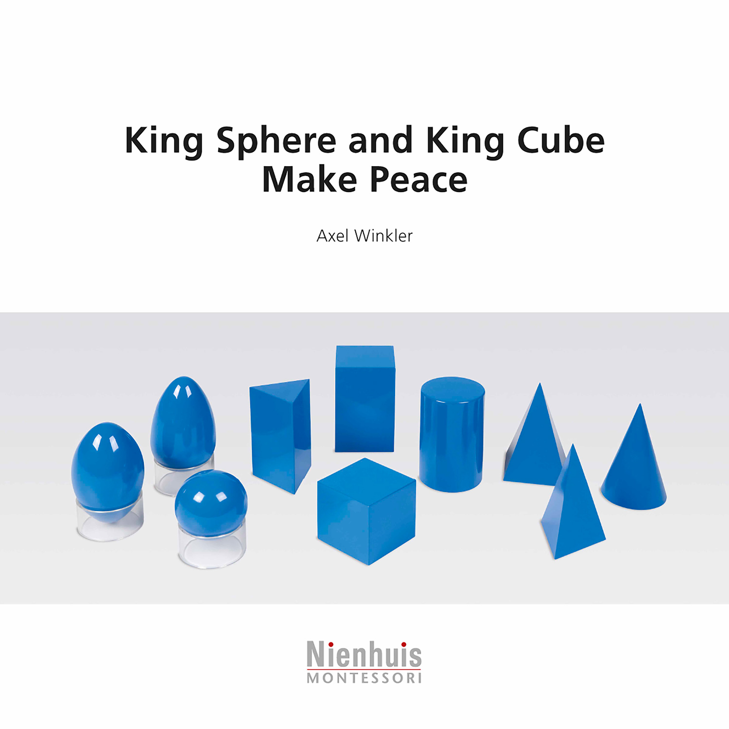 King Sphere And King Cube Make Peace (Libro)
